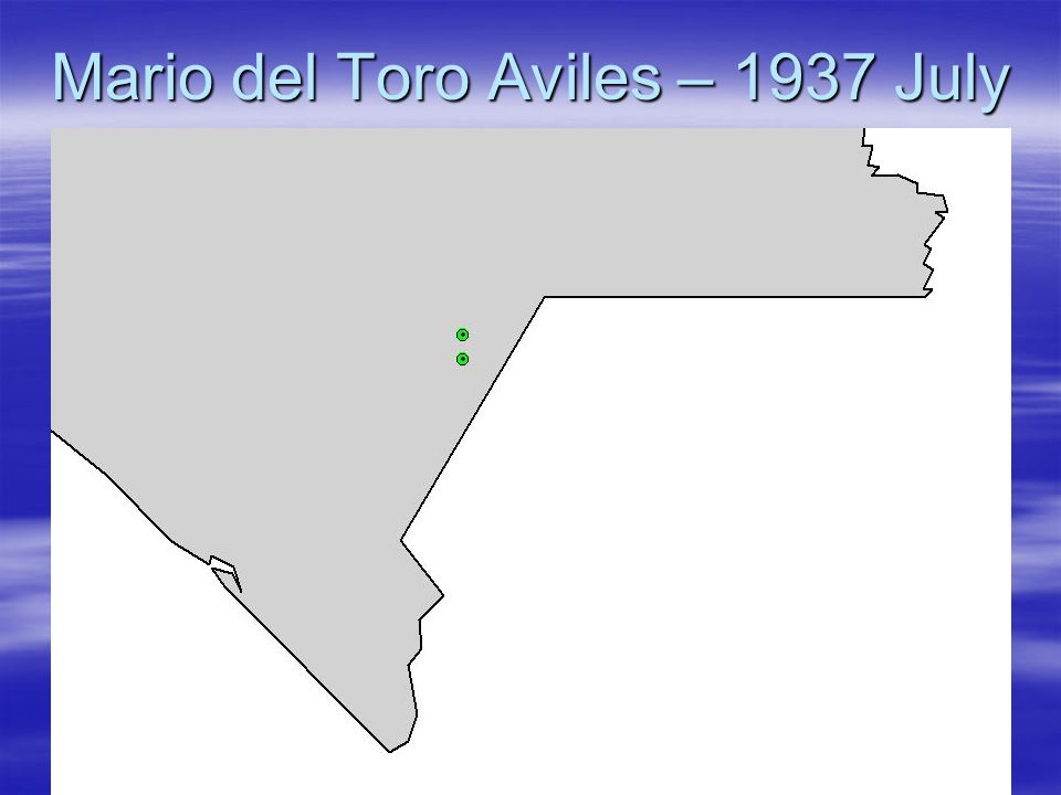 Mario del Toro Aviles – 1937 July