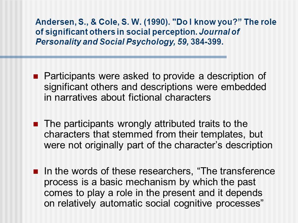 Andersen, S., & Cole, S. W. (1990).