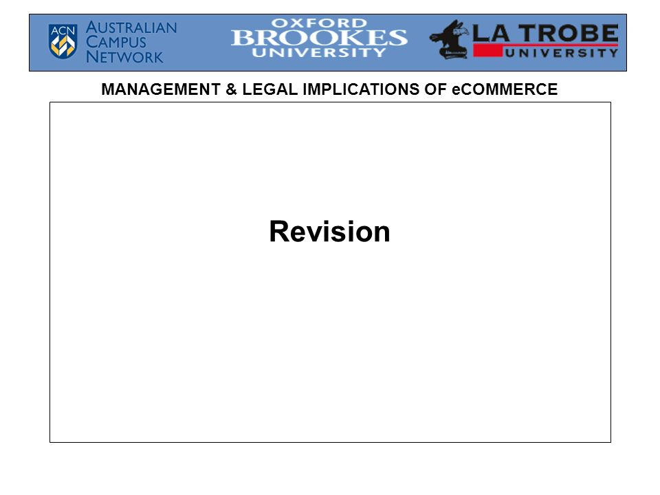 MANAGEMENT & LEGAL IMPLICATIONS OF eCOMMERCE Revision