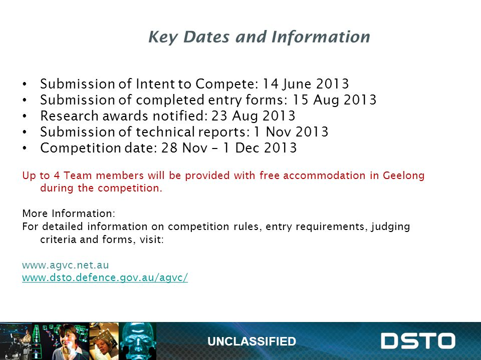 Key Dates and Information Submission of Intent to Compete: 14 June 2013 Submission of completed entry forms: 15 Aug 2013 Research awards notified: 23