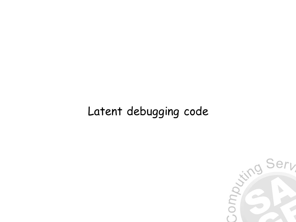 Latent debugging code