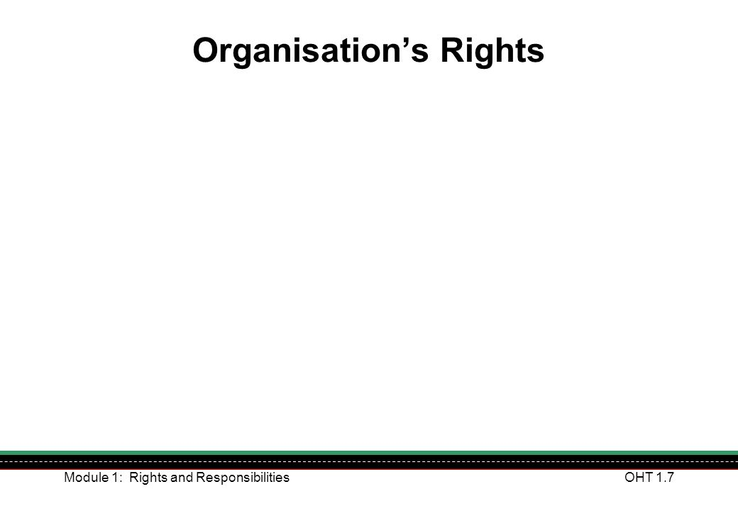 Module 1: Rights and ResponsibilitiesOHT 1.18 What are the Limits of my Role.