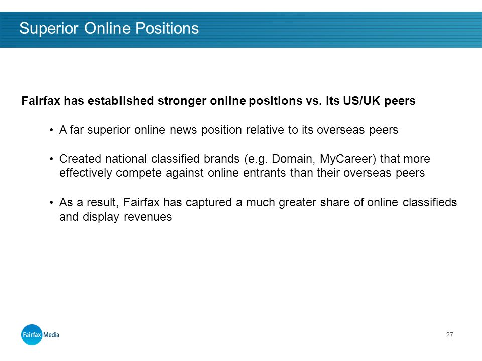 27 Superior Online Positions Fairfax has established stronger online positions vs.