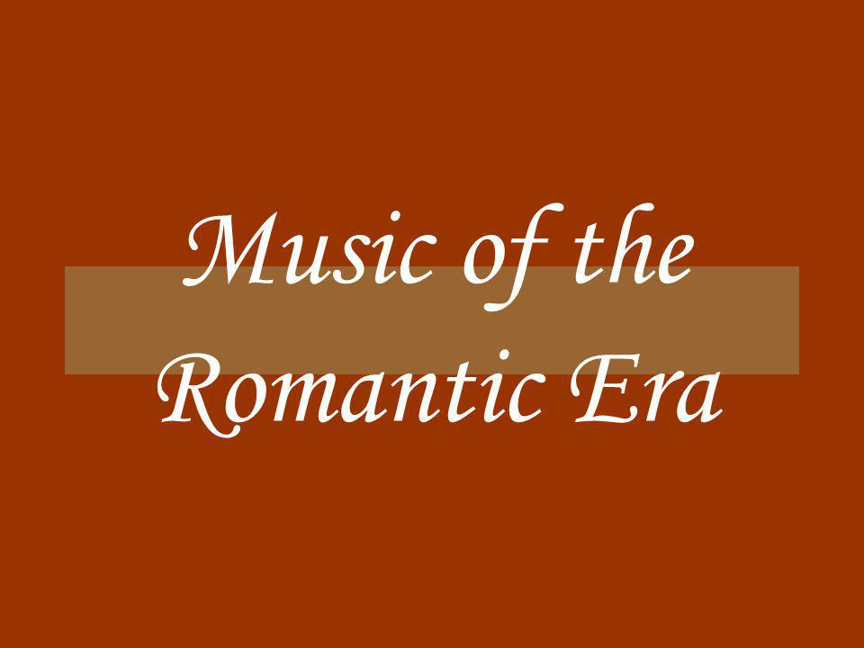 Music of the Romantic Era