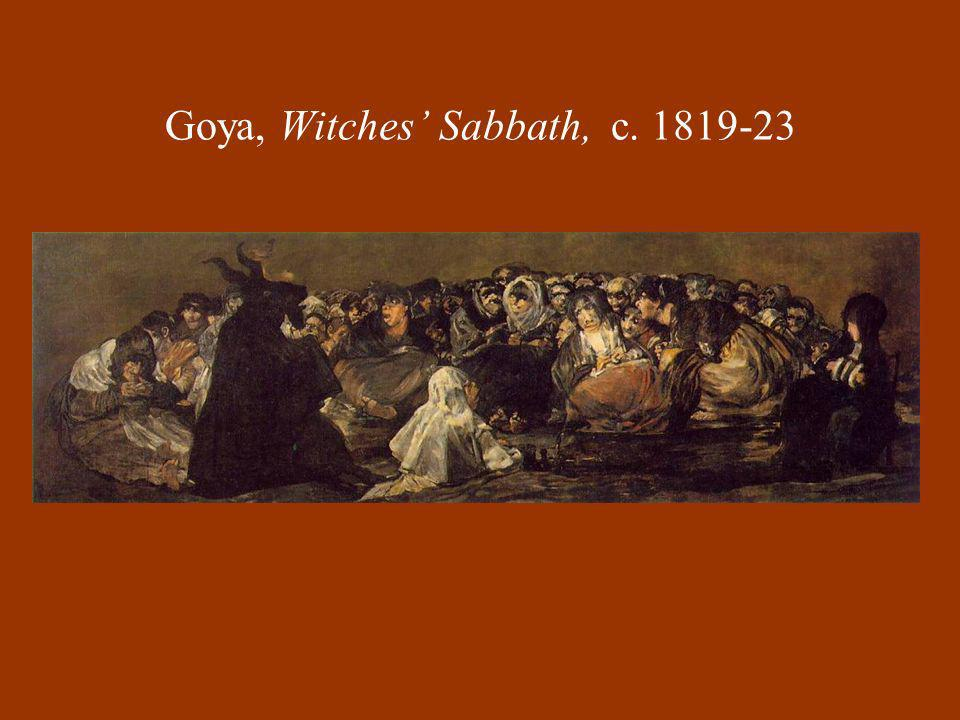 Goya, Witches Sabbath, c. 1819-23