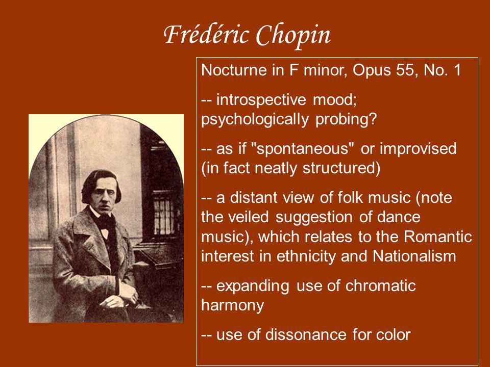 Frédéric Chopin Nocturne in F minor, Opus 55, No. 1 -- introspective mood; psychologically probing? -- as if