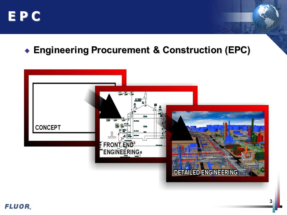 3 E P C u Engineering Procurement & Construction (EPC)
