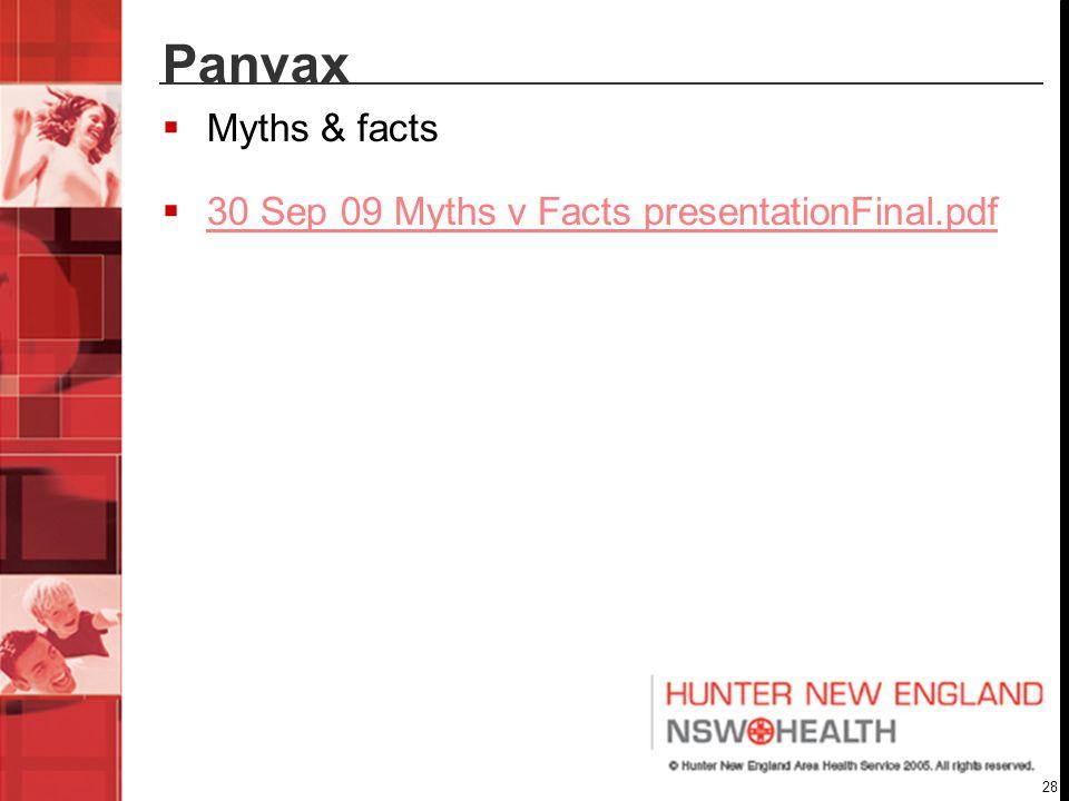 28 Panvax Myths & facts 30 Sep 09 Myths v Facts presentationFinal.pdf