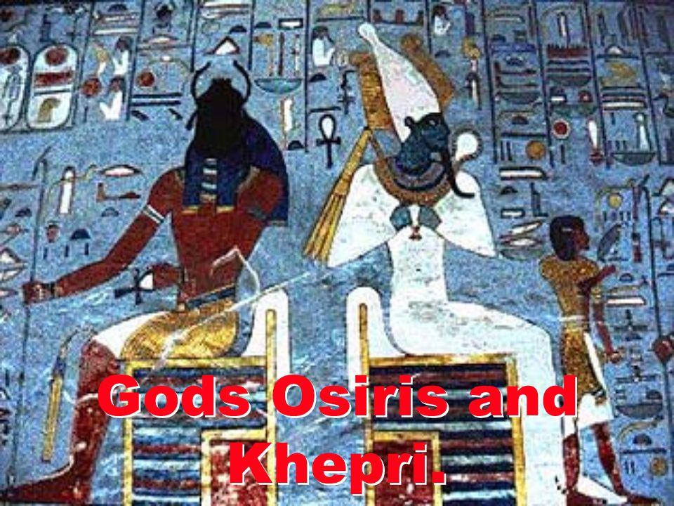 Gods Osiris and Khepri.