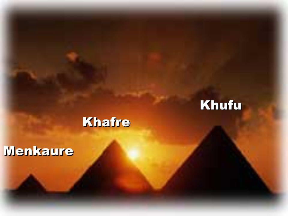 Khufu Menkaure Khafre
