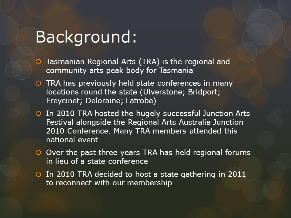 Tasmanian Regional Arts TRA State Gathering 16-17 September 2011 Parsons Bay Retreat, Nubeena, Tasmania