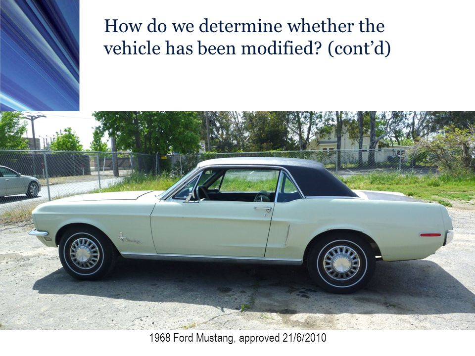 How do we determine whether the vehicle has been modified.