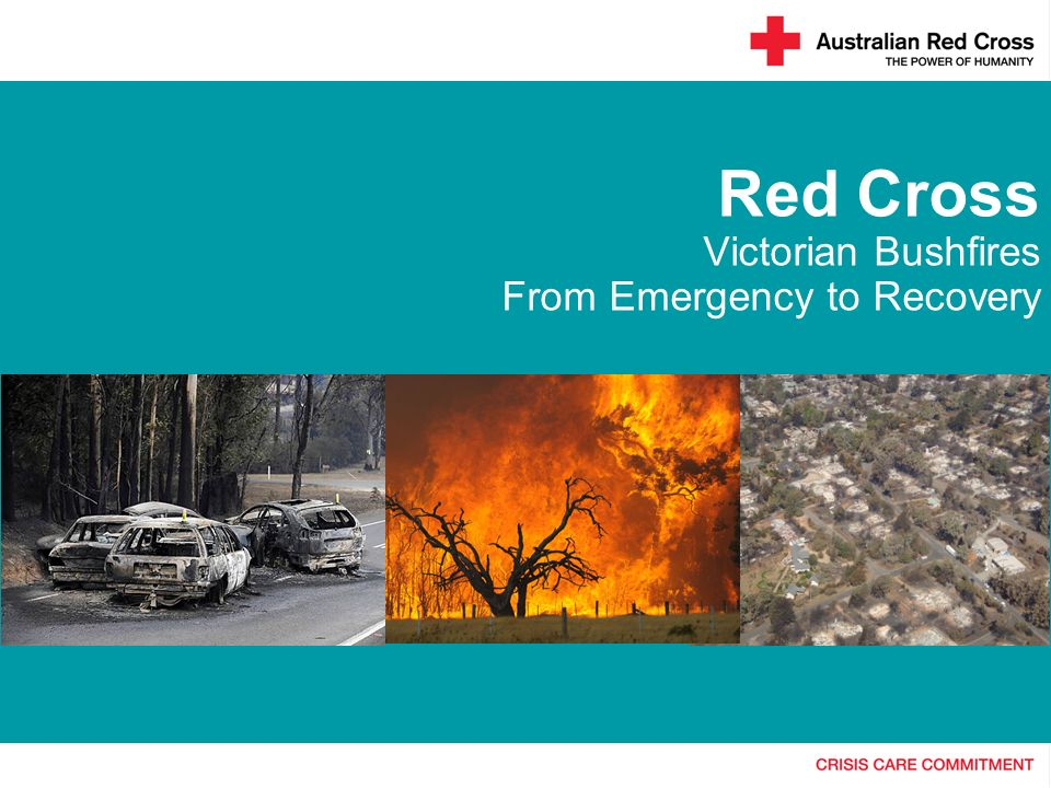 Red Cross Victorian Bushfires From Emergency to Recovery