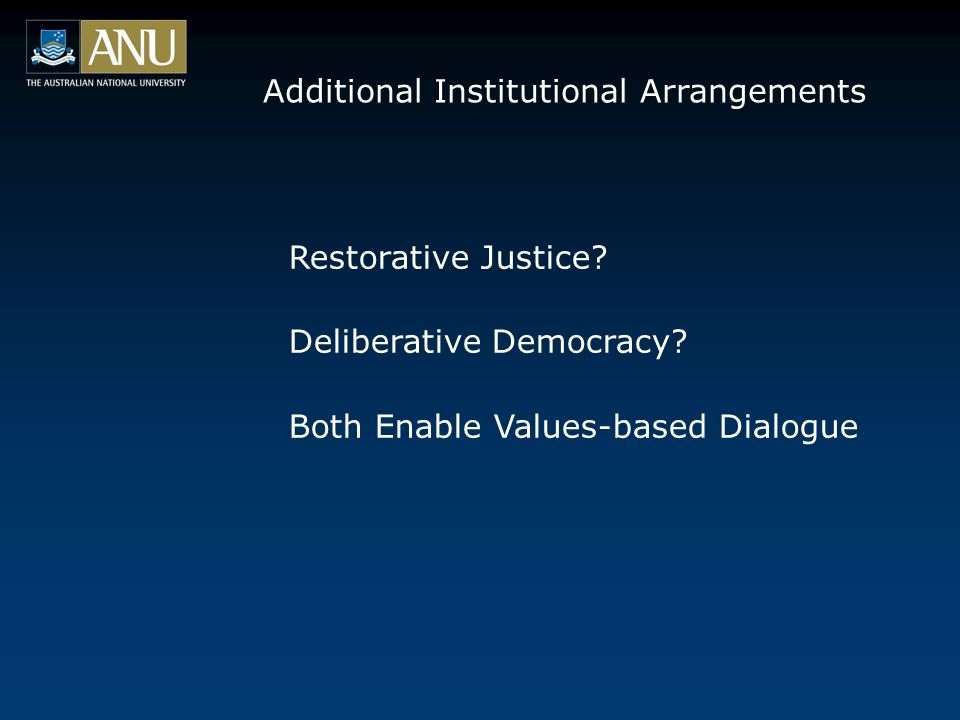 Additional Institutional Arrangements Restorative Justice.