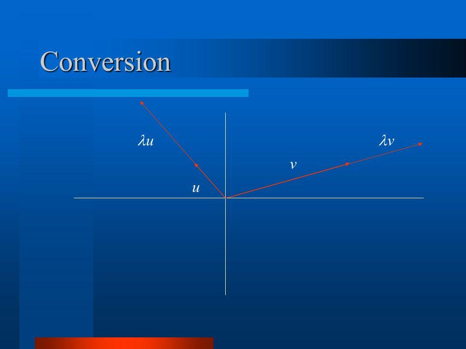 Conversion v v u u