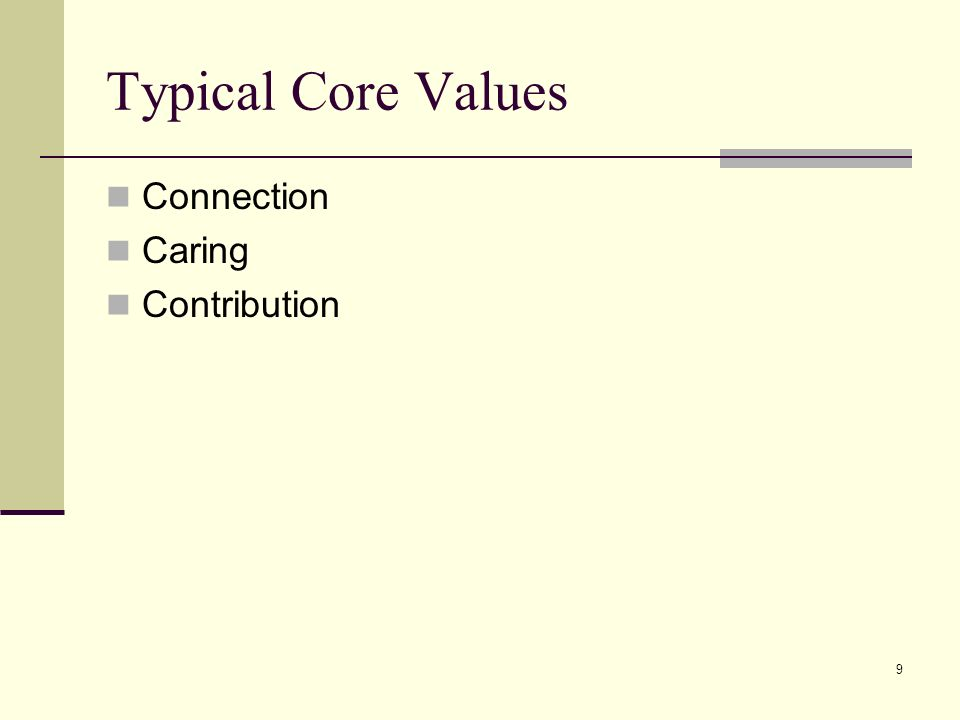 9 Typical Core Values Connection Caring Contribution