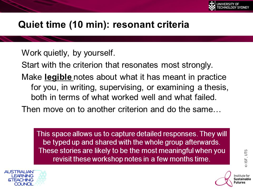 ISF, UTS Quiet time (10 min): resonant criteria Work quietly, by yourself.