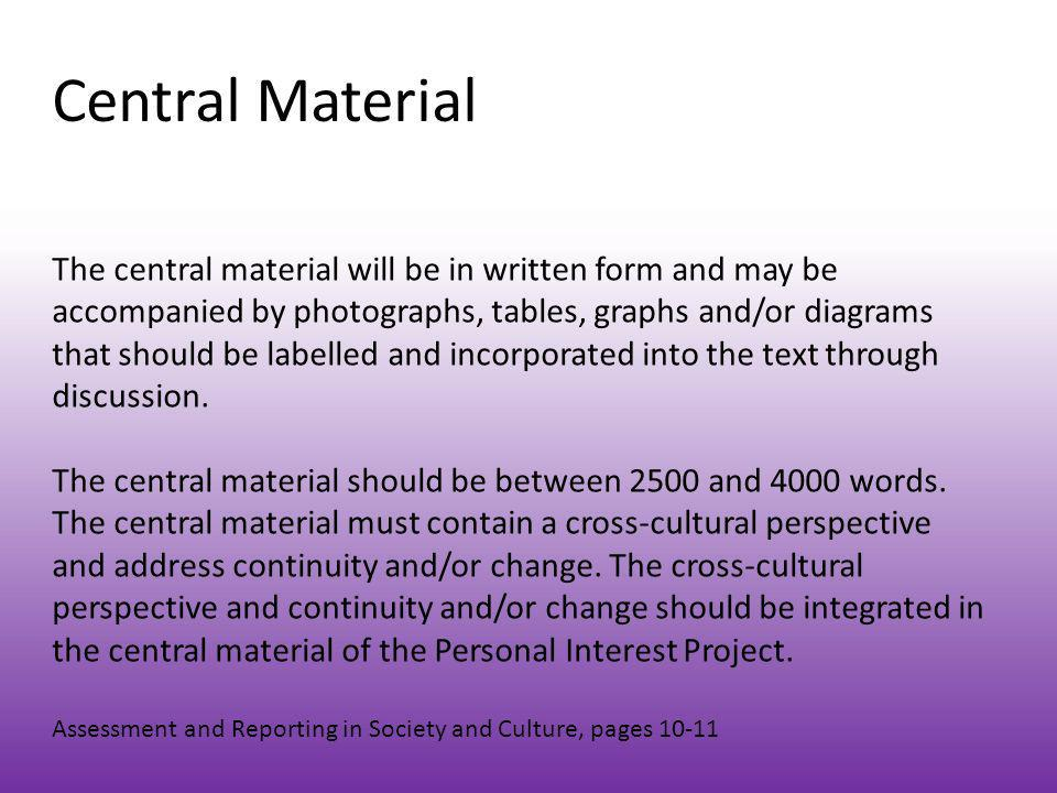 Central Material The central material will be in written form and may be accompanied by photographs, tables, graphs and/or diagrams that should be lab