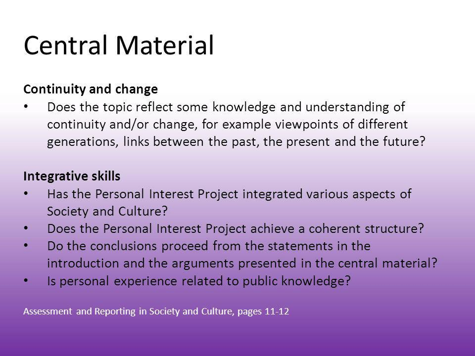 Central Material Communication skills Is there evidence of social and cultural literacy.