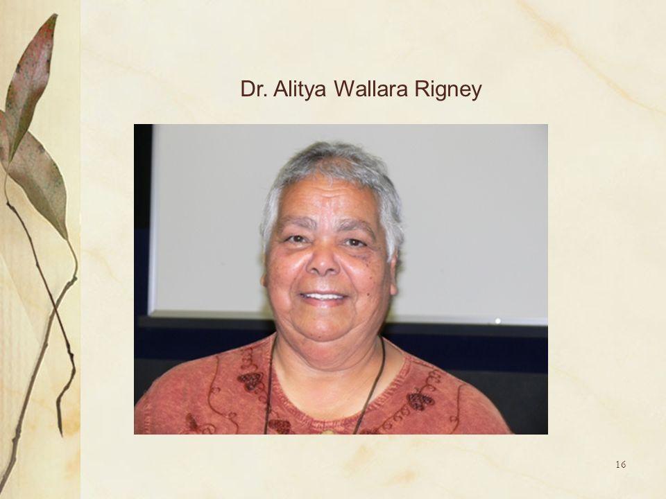 16 Dr. Alitya Wallara Rigney