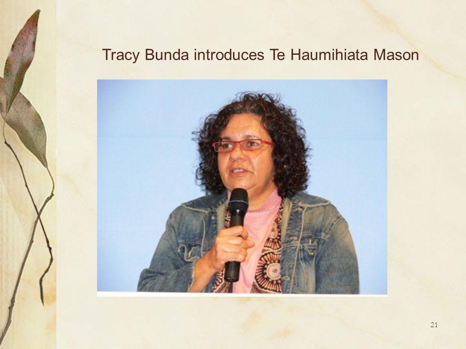 21 Tracy Bunda introduces Te Haumihiata Mason