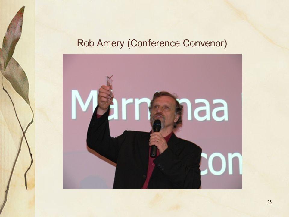 25 Rob Amery (Conference Convenor)