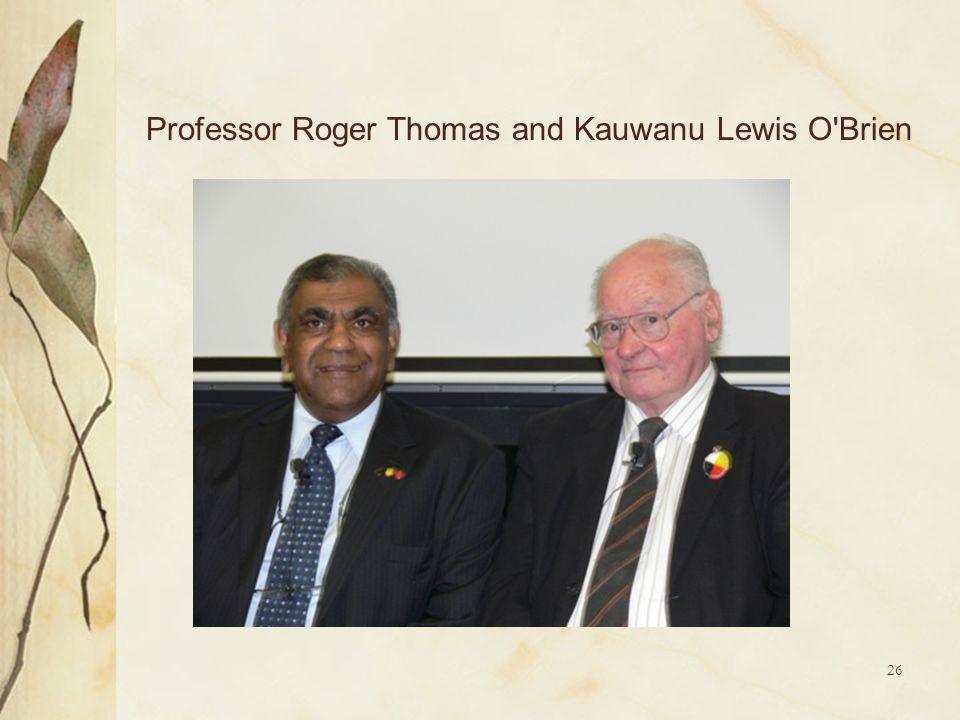 26 Professor Roger Thomas and Kauwanu Lewis O'Brien