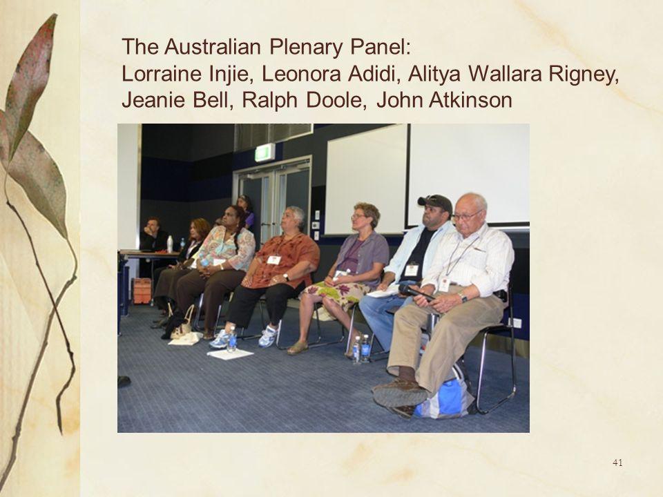41 The Australian Plenary Panel: Lorraine Injie, Leonora Adidi, Alitya Wallara Rigney, Jeanie Bell, Ralph Doole, John Atkinson