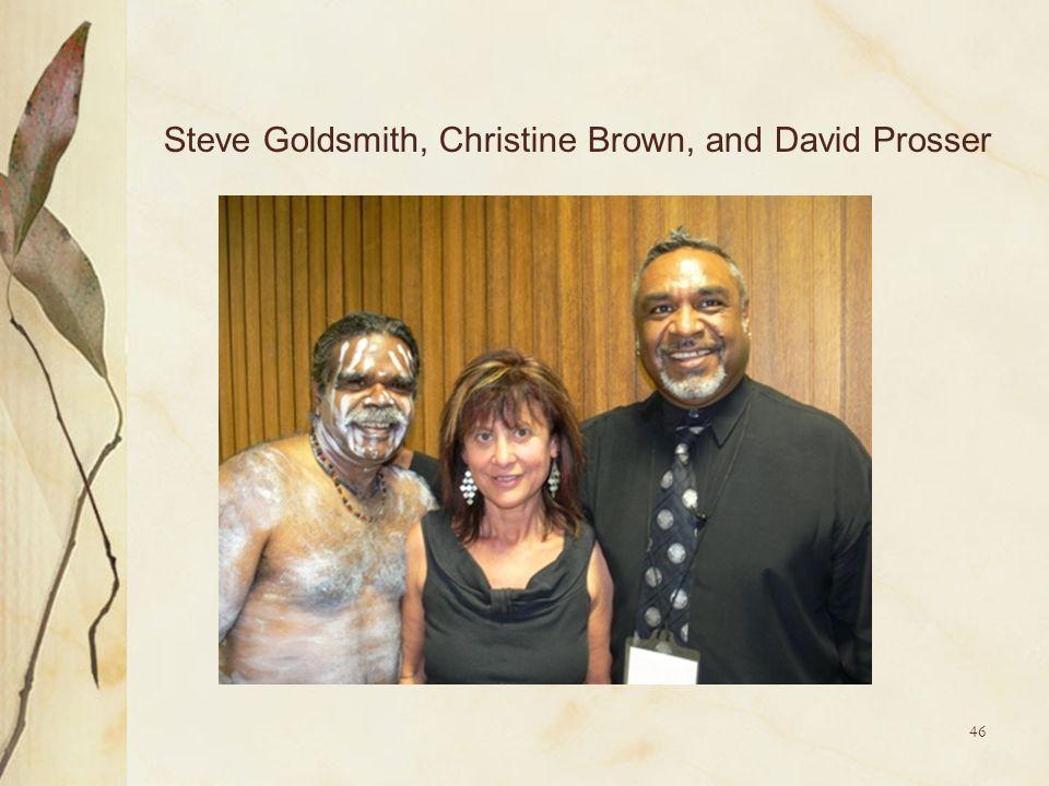 46 Steve Goldsmith, Christine Brown, and David Prosser