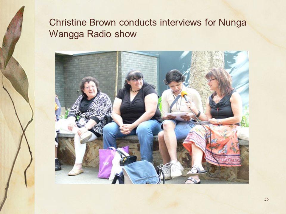 56 Christine Brown conducts interviews for Nunga Wangga Radio show