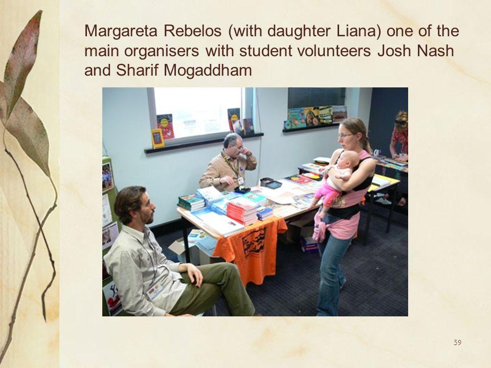 59 Margareta Rebelos (with daughter Liana) one of the main organisers with student volunteers Josh Nash and Sharif Mogaddham
