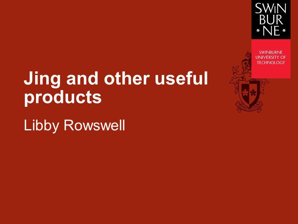 Jing and other useful products Libby Rowswell
