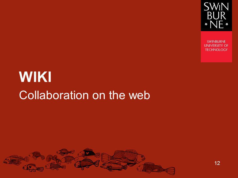 12 WIKI Collaboration on the web