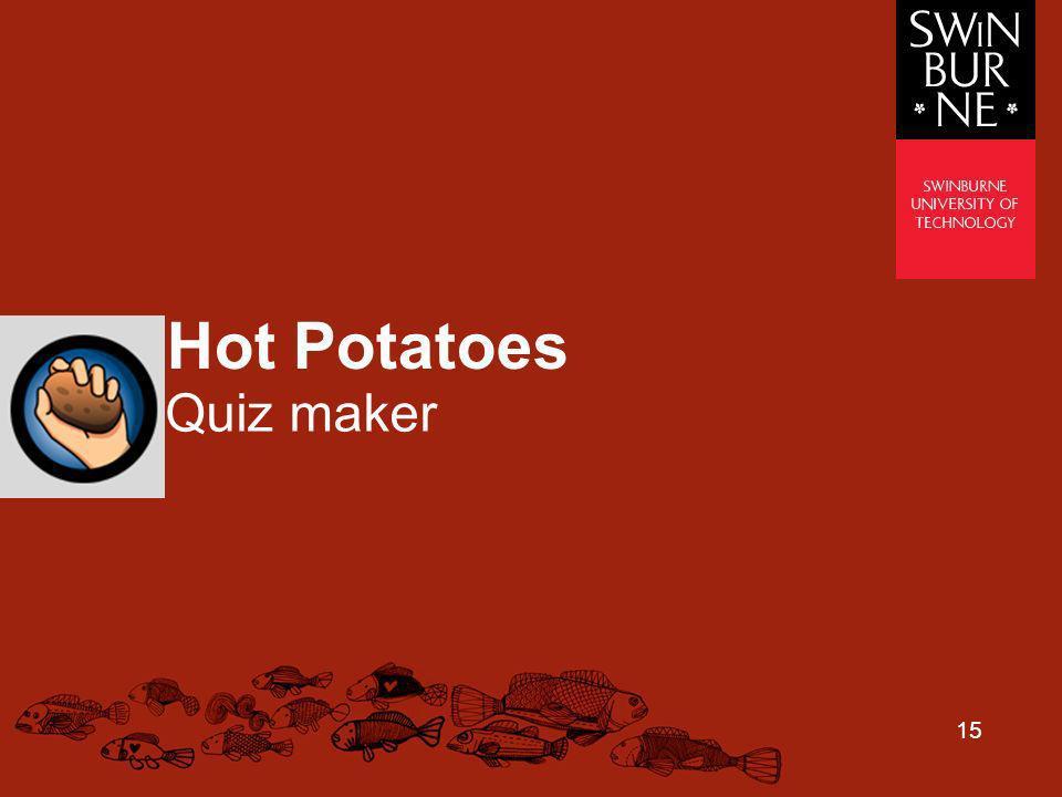 15 Hot Potatoes Quiz maker