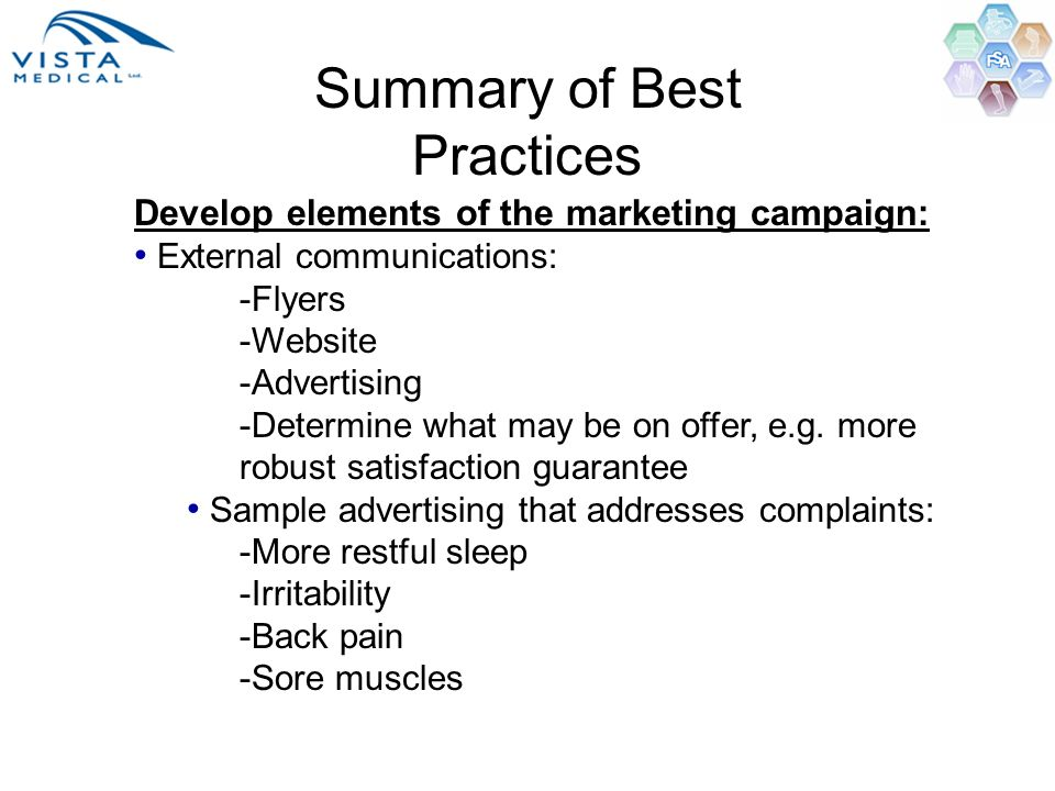 Summary of Best Practices Develop elements of the marketing campaign: External communications: -Flyers -Website -Advertising -Determine what may be on
