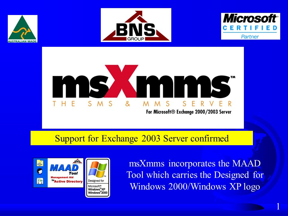 2 msXmms F A corporate solution for Microsoft Exchange 2000/2003 customers F Ability to send SMS and eventually MMS messages.