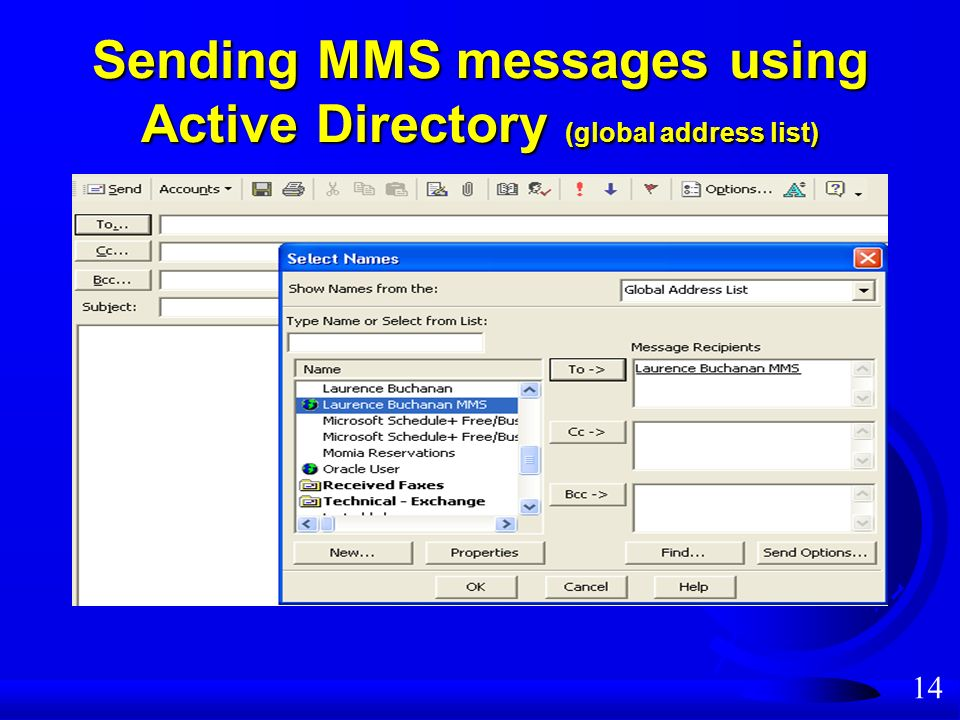 14 Sending MMS messages using Active Directory (global address list)