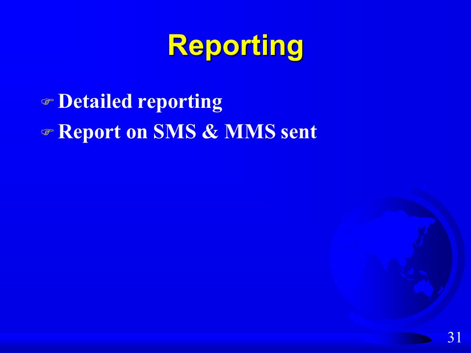 31 Reporting F Detailed reporting F Report on SMS & MMS sent