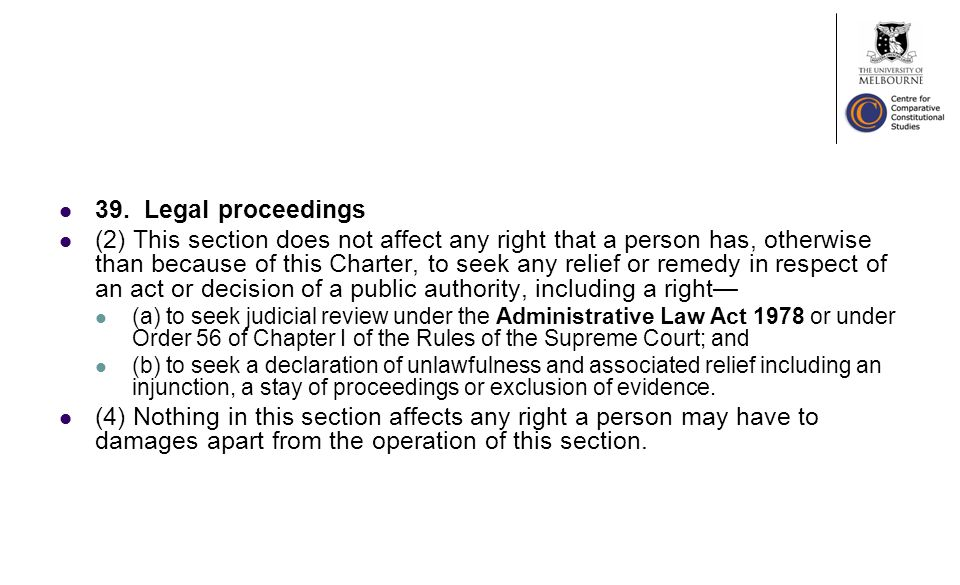 39. Legal proceedings (2) This section does not affect any right that a person has, otherwise than because of this Charter, to seek any relief or reme
