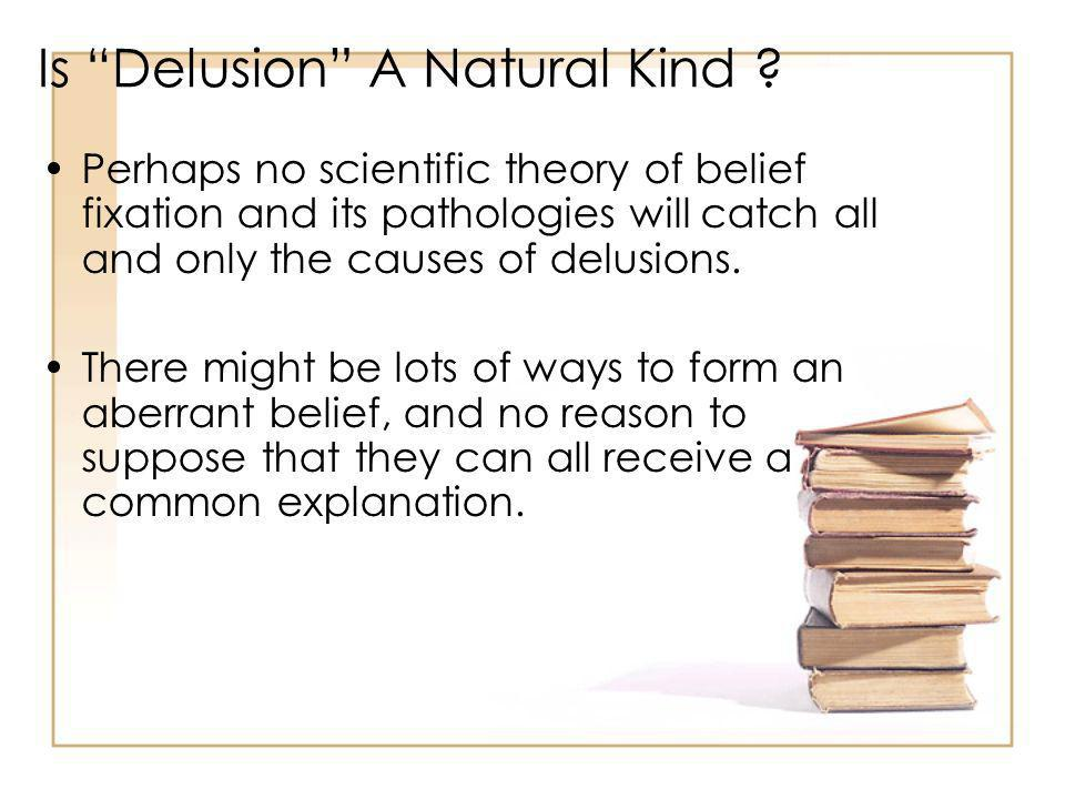 Is Delusion A Natural Kind .