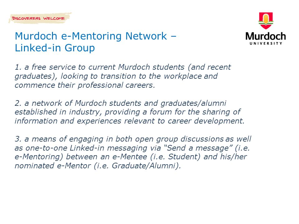 Murdoch e-Mentoring Network – Linked-in Group 1.