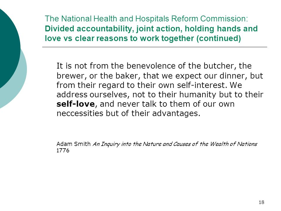 18 The National Health and Hospitals Reform Commission: Divided accountability, joint action, holding hands and love vs clear reasons to work together