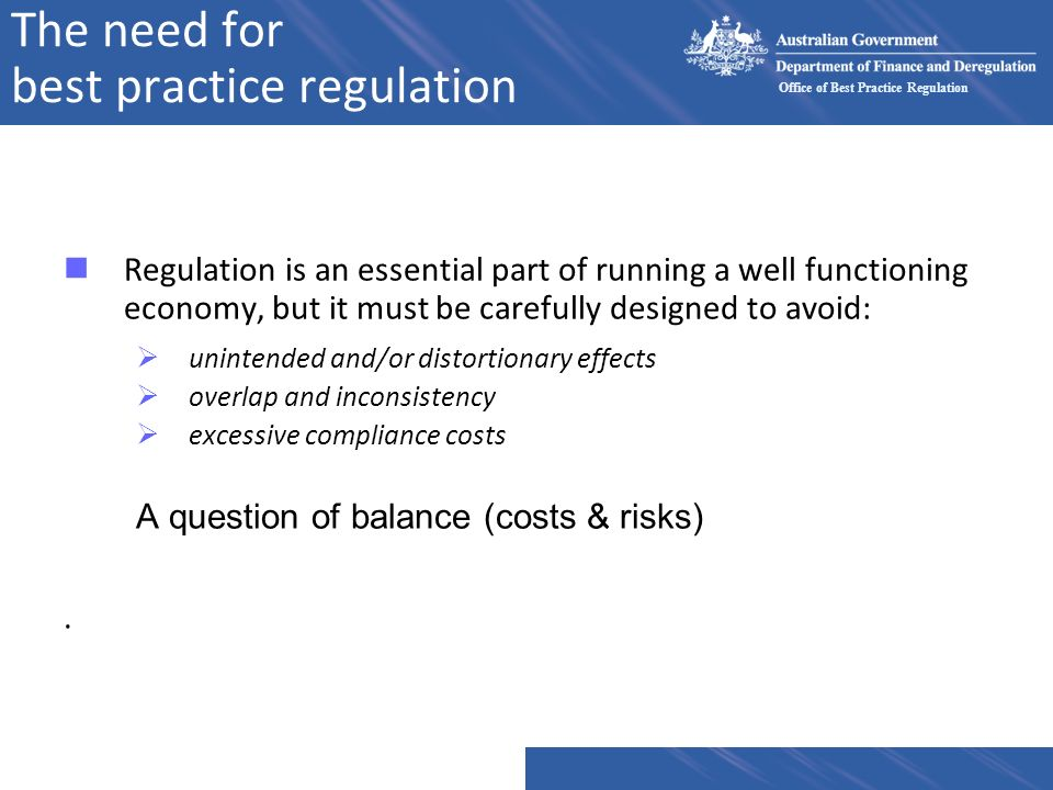 Office of Best Practice Regulation Element 5: Consultation n Who has been consulted.