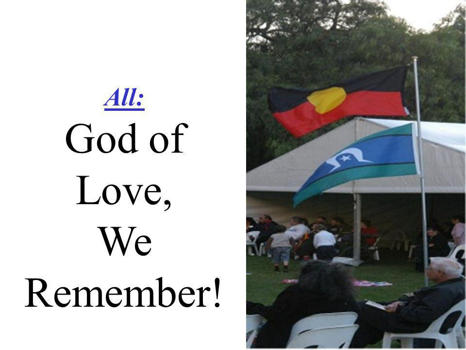 All: God of Love, We Remember!