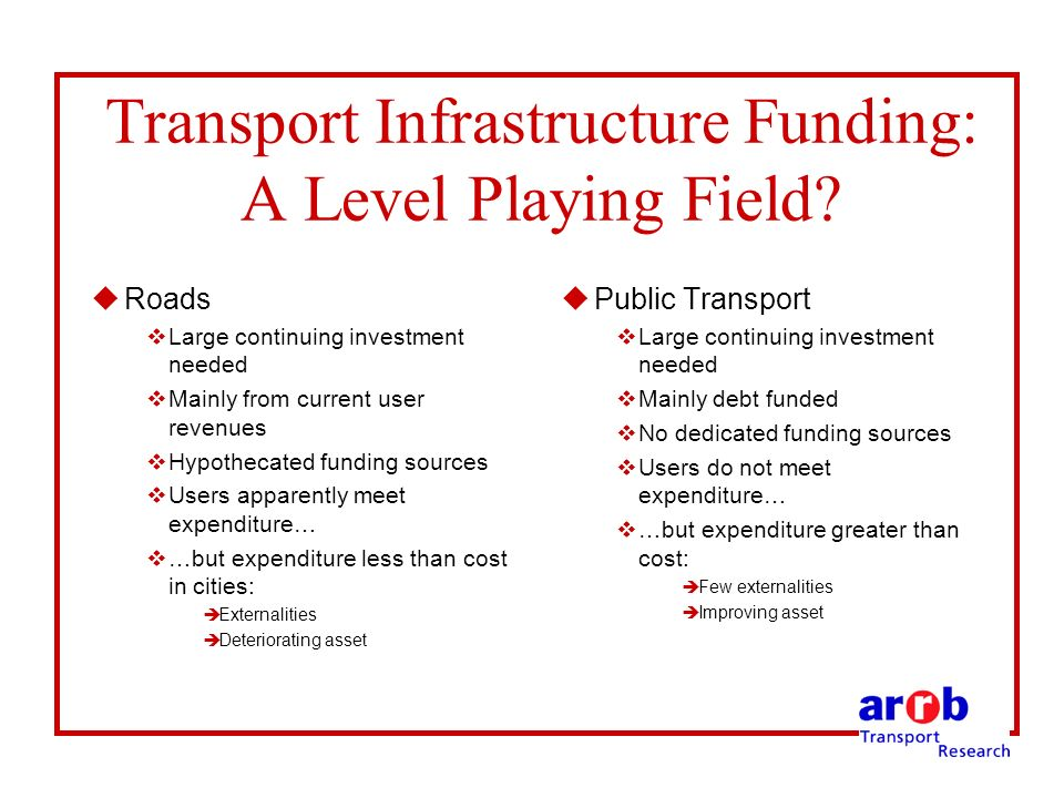 Transport Infrastructure Funding: A Level Playing Field.