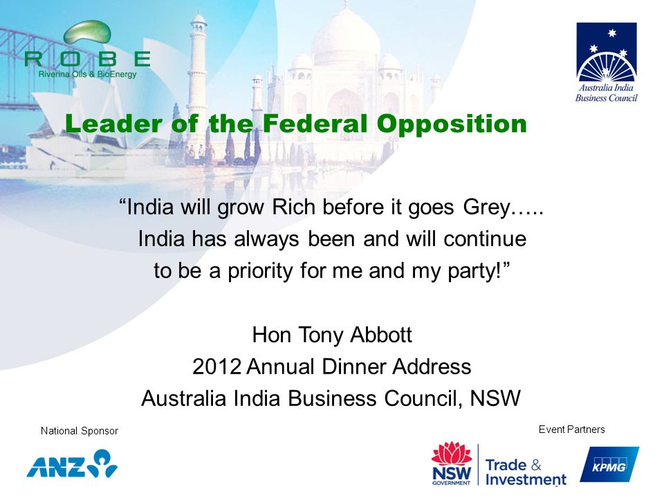 National Sponsor Event Partners India will grow Rich before it goes Grey….. India has always been and will continue to be a priority for me and my par