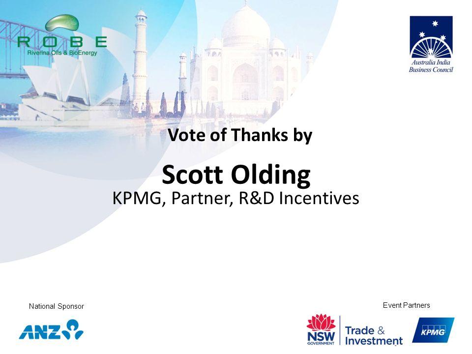 National Sponsor Event Partners Scott Olding KPMG, Partner, R&D Incentives Vote of Thanks by