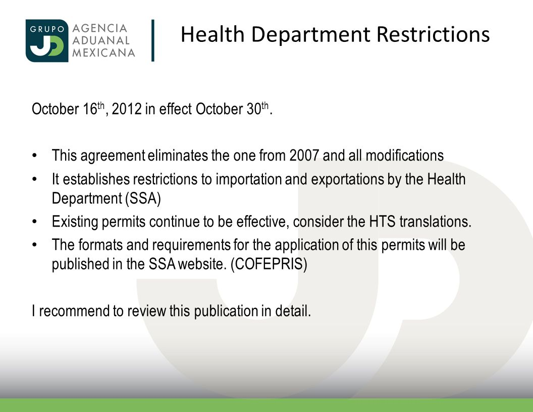 Health Department Restrictions October 16 th, 2012 in effect October 30 th. This agreement eliminates the one from 2007 and all modifications It estab