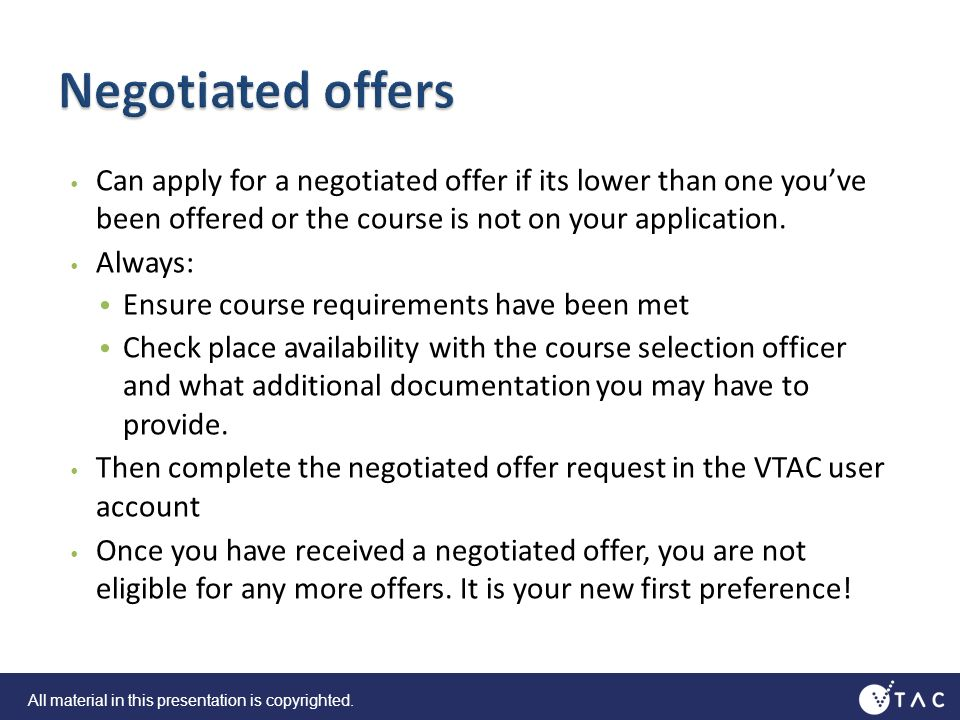 Can apply for a negotiated offer if its lower than one youve been offered or the course is not on your application.