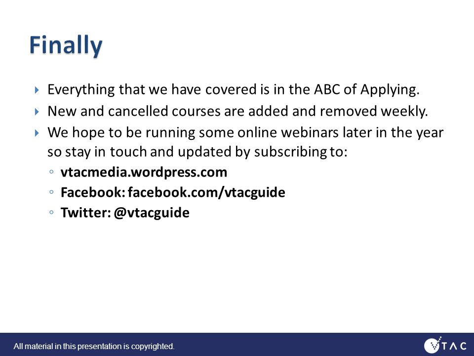 Everything that we have covered is in the ABC of Applying.